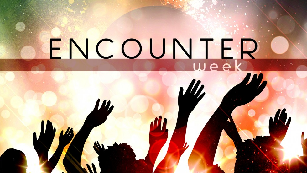 Encounter Week - March 21 to 23